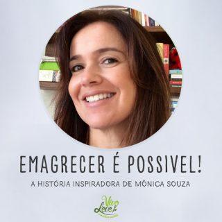 Emagrecer com saúde é possível – A história inspiradora de Mônica Souza